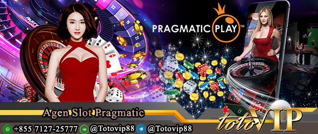 Agen Slot Pragmatic