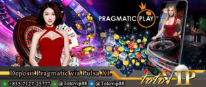 Deposit Pragmatic via Pulsa XL